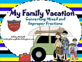Converting Improper and Mixed Fractions ~ My Family Vacation