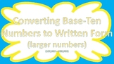 Converting Larger Base-Ten Numbers to Written Form Task Cards