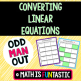Converting Linear Equations Odd Man Out