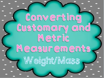 Converting Mass and Weight PowerPoint - TEKS 4.8b