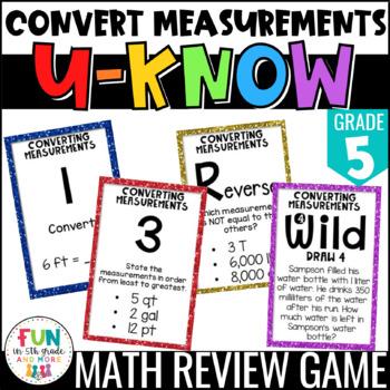 Converting Measurements Game: U-Know | Convert Measurements {5th Grade 5.MD.1}