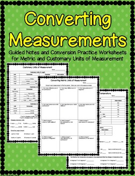 Converting Measurements Guided Notes and Practice Worksheets