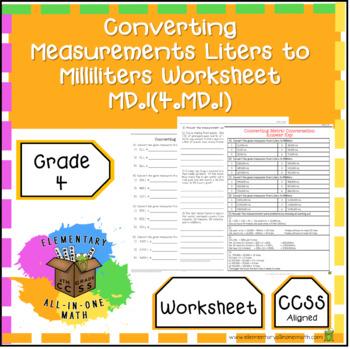 Converting Measurements Liters to Milliliters Worksheet 4.MD.1