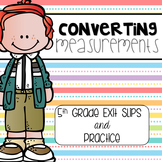 Converting Measurements Practice & Exit Slips