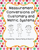 Converting Measurements in the Customary System and Metric System 4.MD.1