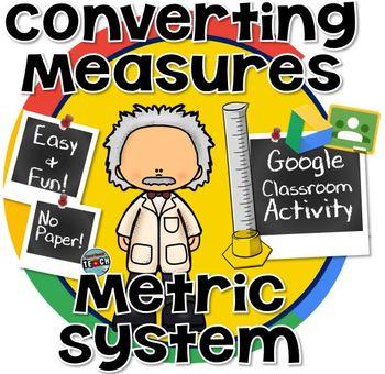 Converting Metric Measurements ~ Grams, Liters, and Meters GOOGLE CLASSROOM