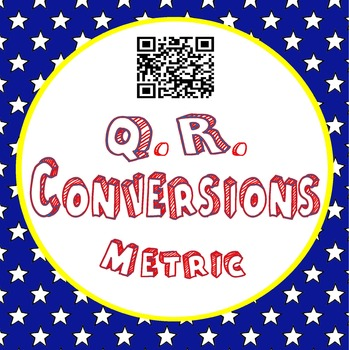 Converting Metric Measurements- QR Task Cards TEKS 4.8