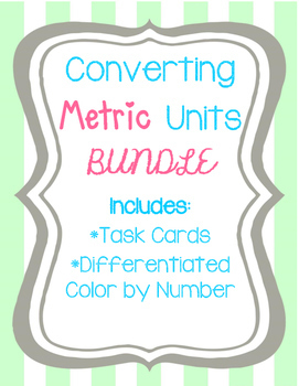 Converting Metric Units BUNDLE