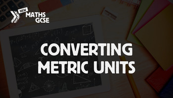 Converting Metric Units - Complete Lesson