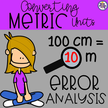 Converting Metric Units of Measurement Error Analysis {4.MD.1} {5.MD.1}