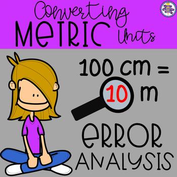 Converting Metric Units of Measurement Error Analysis {4.MD.1} {5.MD.1}