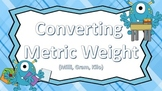 Converting Metric Weight ((Blue Monster Theme))