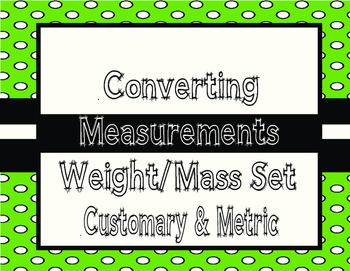 Converting Metric and Customary Measurements- Weight/Mass QR Task Cards TEKS 4.8