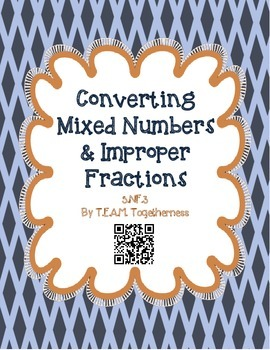 Converting Mixed Numbers & Improper Fractions