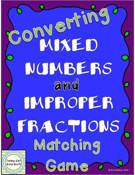 Converting Mixed Numbers and Improper Fractions Matching G