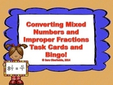 Converting Mixed Numbers and Improper Fractions - Task Cards and Bingo Game!