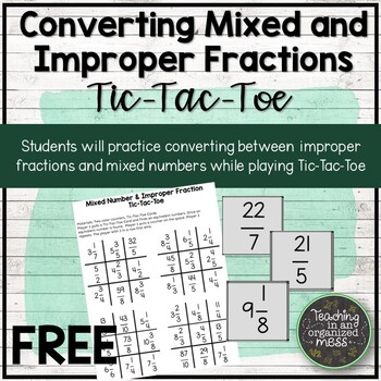 Converting Mixed Numbers and Improper Fractions Tic-Tac-Toe
