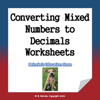 Converting Mixed Numbers to Decimals Word Problem Worksheets