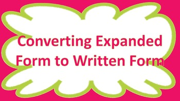 Converting Numbers in Expanded Form to Written Form CCSS