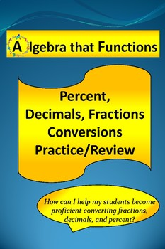 Percent Converting to Decimals and Fractions Practice/Review