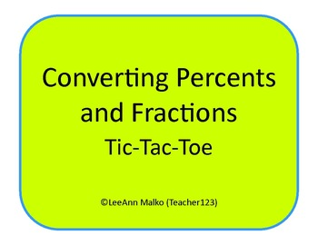 Converting Percents and Fractions Tic-Tac-Toe