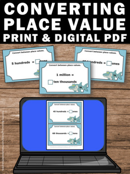 50 Converting Place Value Task Cards, 4th Grade Math Review