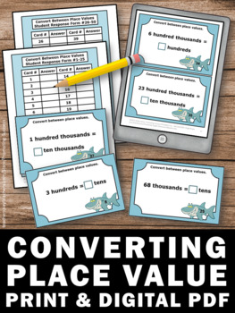 50 Converting Place Value 4th Grade Math Review Game SCOOT Task Cards