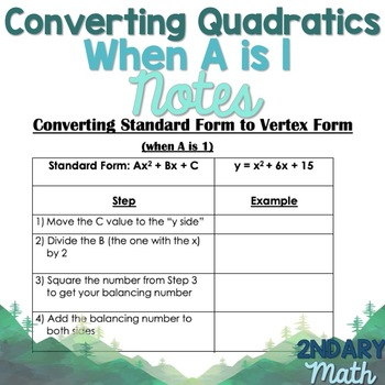 Converting Quadratic Equations From Standard to Vertex Form When A is 1 Notes