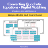 Converting Quadratic Equations Google Slides and PowerPoin