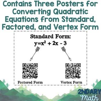 Converting Quadratics Between Standard, Factored, and Vertex Form QR Codes