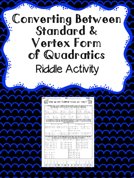 Converting Quadratics Riddle Activity