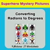 Converting Radians To Degrees - Math Mystery Pictures - Superhero