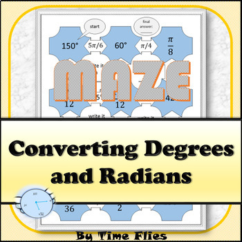 Converting Radians and Degrees Maze