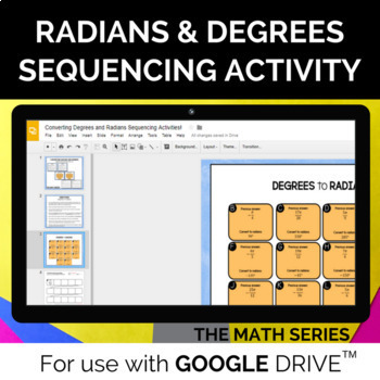 Converting Radians and Degrees Sequencing Activity - for GOOGLE SLIDES™