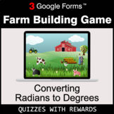 Converting Radians to Degrees | Farm Building Game | Google Forms