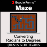Converting Radians to Degrees | Maze | Google Forms | Digi