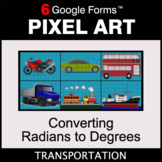 Converting Radians to Degrees - Pixel Art Math | Google Forms