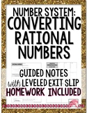 Converting Rational Numbers Notes or Remediation with HW 8