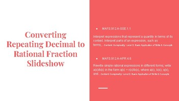 Converting Repeating Decimal to Rational Fraction Slideshow