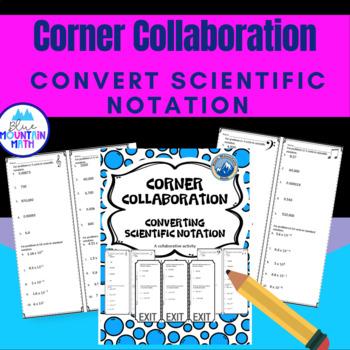 Converting Scientific Notation Corner Collaboration