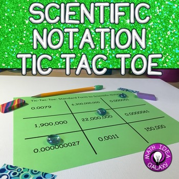 Scientific Notation Activity - Tic Tac Toe