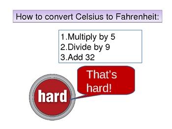 Converting Temperature:  Fahrenheit to Celsius
