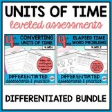 Converting Time and Elapsed Time Word Problems {Differentiated} BUNDLE