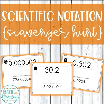 Converting To and From Scientific Notation Scavenger Hunt