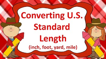 Converting U.S. Length Task Cards ((Cowboy Theme))