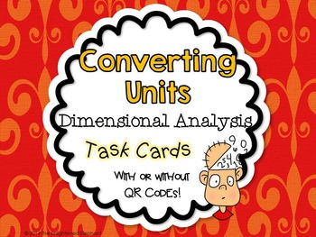Converting Units Dimensional Analysis Task Cards Common Co