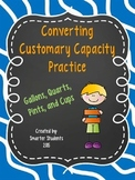 Converting Units of Customary Capacity Practice