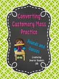Converting Units of Customary Mass Practice