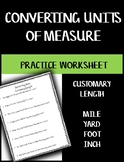 Converting Units of Measure - Length Customary