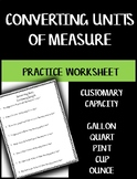 Converting Units of Measure Worksheet - Capacity Customary